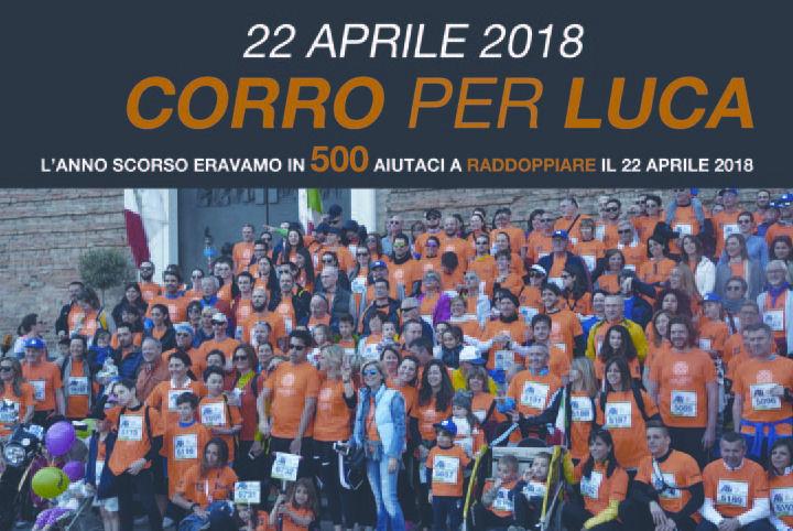 DONA E CORRI PER LUCA Domenica 22 Aprile 2018